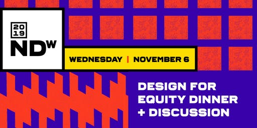 Design for Equity Dinner and Discussion