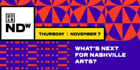 What's Next for Nashville Arts? tickets