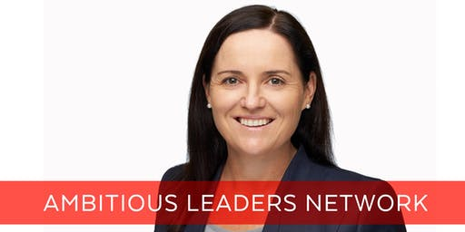 Ambitious Leaders Network Perth – 23 October 2019 Rebecca Rance