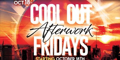 event image Cool Out Afterwork Fridays - FREE WITH RSVP
