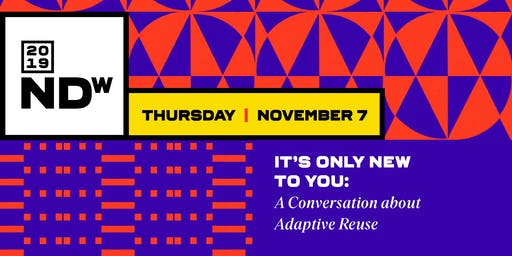 It's Only New to You: A Conversation about Adaptive Reuse
