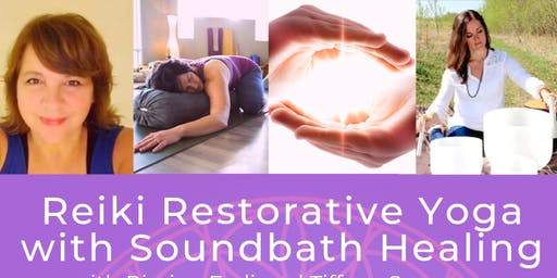 Reiki Restorative Yoga with Soundbath Healing