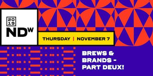 Brews & Brands - Part Deux!
