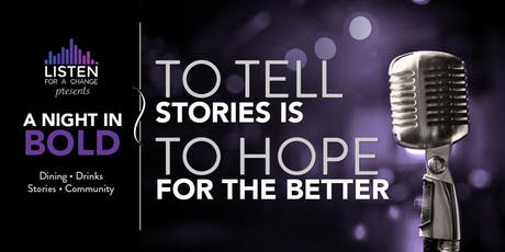 A Night in Bold 2019: To Tell Stories is To Hope for the Better tickets