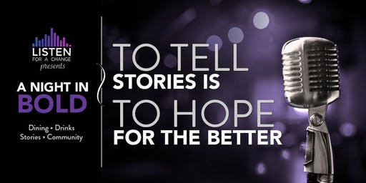 A Night in Bold 2019: To Tell Stories is To Hope for the Better