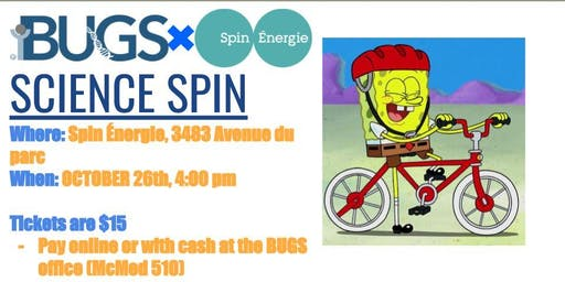 BUGS x Spin Énergie presents: Science Spin