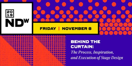 Behind The Curtain: The Process, Inspiration, and Execution of Stage Design tickets