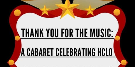 Thank You For The Music: A Cabaret benefitting HCLO tickets