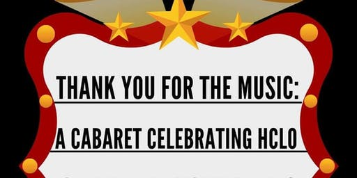 Thank You For The Music: A Cabaret benefitting HCLO