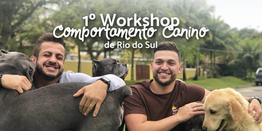 1º Workshop Comportamento Canino de Rio do Sul
