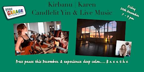 KIRBANU: Candlelight  Yin  & Live Music Event tickets