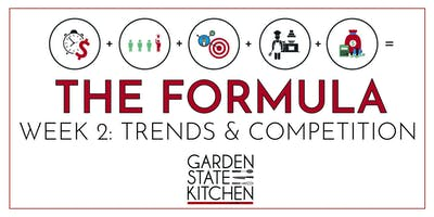 THE FORMULA - Trends & Competition: Define Your Space in the Marketplace