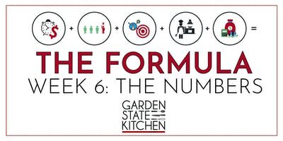 THE FORMULA - The Numbers: How to Get Organized, Find Funding & Profit