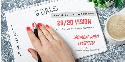 20/20 Vision - A Goal-Setting Workshop