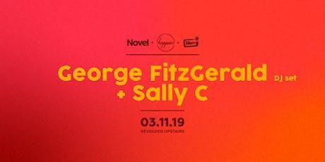 Novel, Happen, Revolver Sundays pres George FitzGerald + Sally C tickets