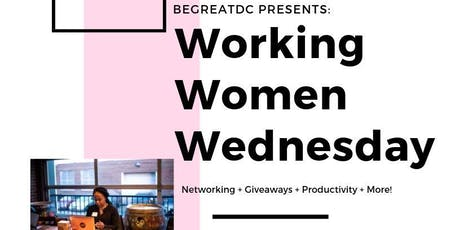BeGreatDC Working Women Wednesday tickets