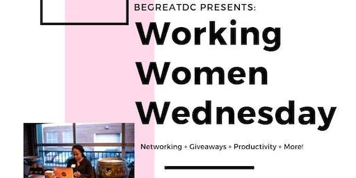 BeGreatDC Working Women Wednesday