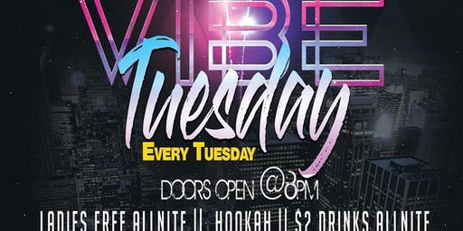 Vibe Tuesdays &Thursdays