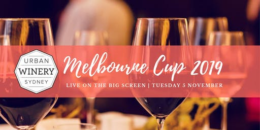 Melbourne Cup at Urban Winery Sydney