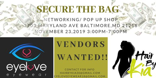 Secure the Bag Networking & Pop Up Shop