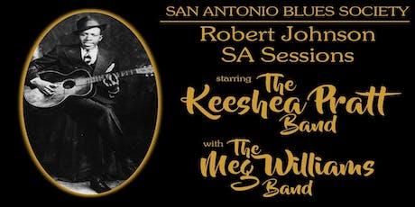 Robert Johnson SA Sessions starring The Keeshea Pratt Band tickets