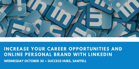 Increase Your Career Opportunities and Online Personal Branding tickets