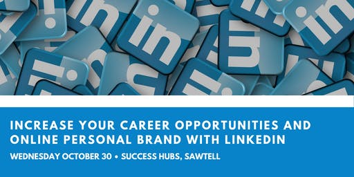 Increase Your Career Opportunities and Online Personal Branding