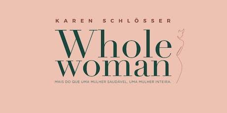Seminário Whole Woman SP ingressos