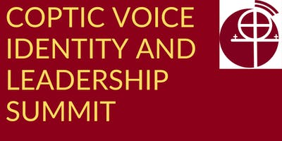 Coptic Voice Identity and Leadership Summit