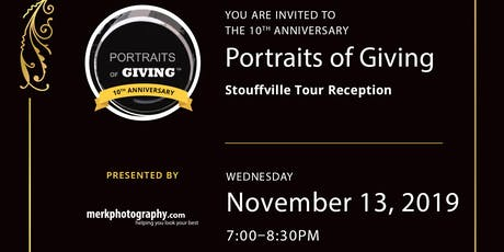 10th Anniversary Stouffville Portraits of Giving Reception tickets