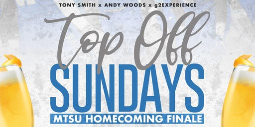 TOP OFF SUNDAYS: MTSU HOMECOMING FINALE