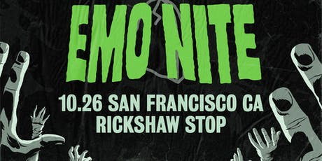 EMO NITE at RICKSHAW STOP tickets