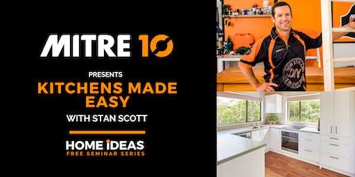 Mitre 10 Presents: Kitchens Made Easy with DIY Guru Stan Scott