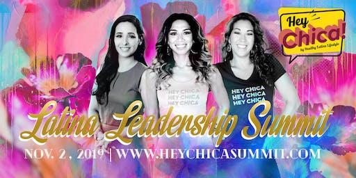 Hey Chica! Latina Leadership Summit