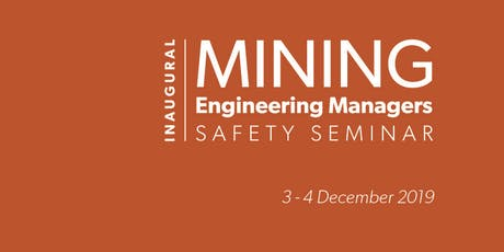 Mining Engineering Managers Safety Seminar tickets