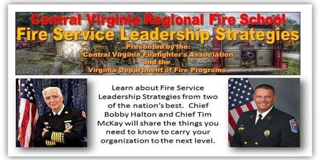 Central Virginia Regional Fire School - Leadership Stratagies tickets