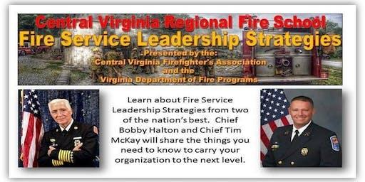 Central Virginia Regional Fire School - Leadership Stratagies