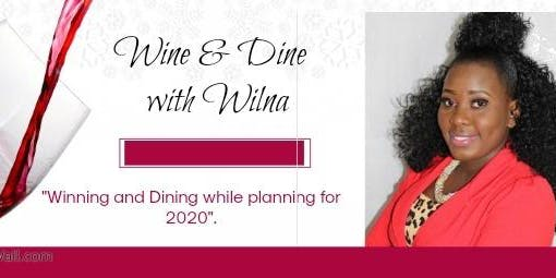 Wine&Dine with Wilna