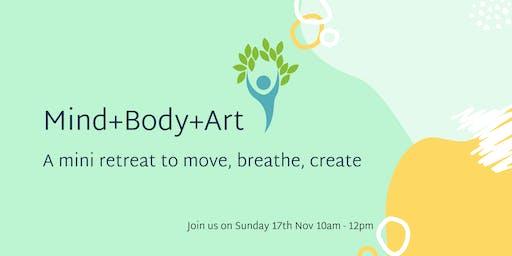 Mind+Body+Art -A Mini Wellness Retreat