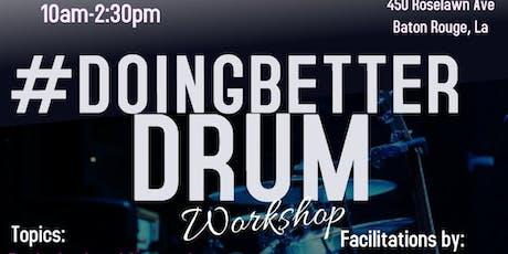 #DoingBetter Drum Workshop tickets