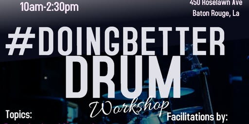 #DoingBetter Drum Workshop