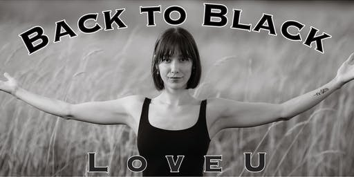 """Love U"" presented by Back to Black VT"
