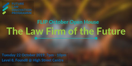 FLIP Open House: The Law Firm of the Future