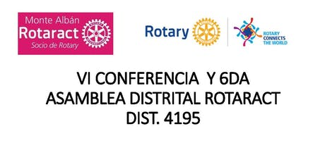 VI CONFERENCIA  Y 2DA ASAMBLEA DISTRITAL ROTARACT  DIST. 4195 boletos