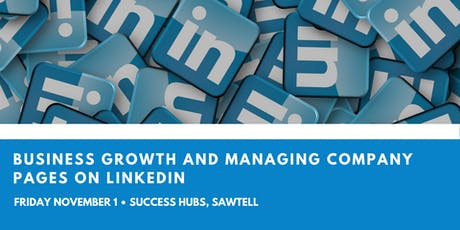 Business Growth and Managing Company Pages on LinkedIn tickets