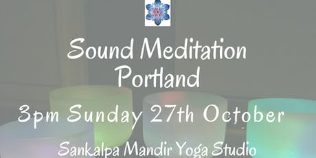 Sound Meditation Portland ~ New Moon tickets
