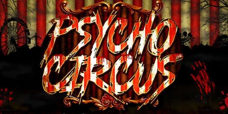 Halloween Party PSYCHO CIRCUS MUSIC FESTIVAL &  Haunted House  Age 18+/21+ tickets