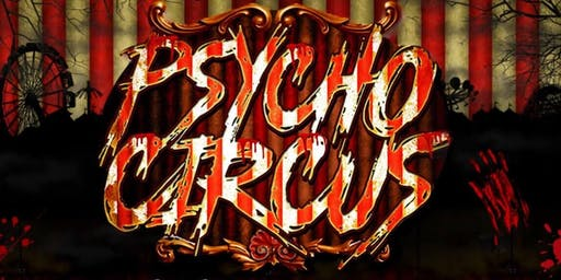 HALLOWEEN PARTY ll MUSIC FESTIVAL  & HAUNTED HOUSE II PSYCHO CIRCUS 18+/21+