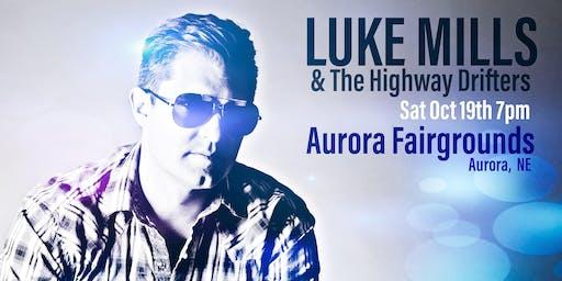 LUKE MILLS LIVE | Aurora NE