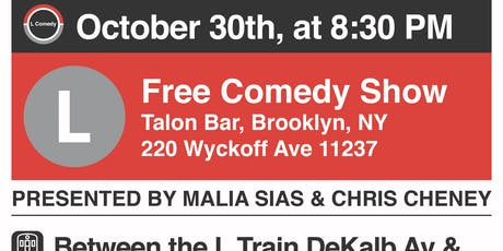 L Train Comedy Show tickets